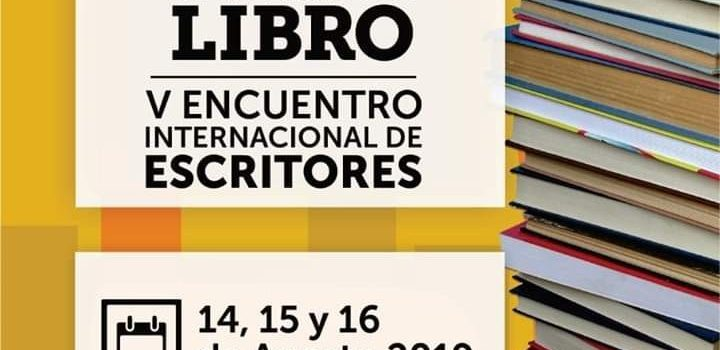 Todo listo para recibir a la XVII Feria del Libro y V encuentro internacional de escritores