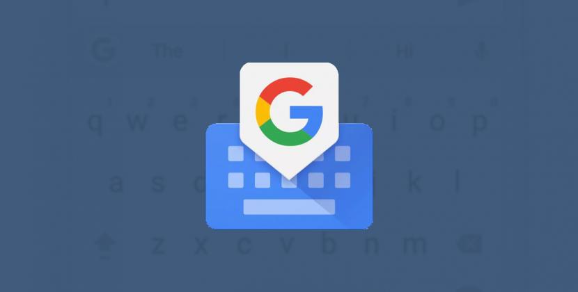 Google está probando nuevas funciones que en Gboard